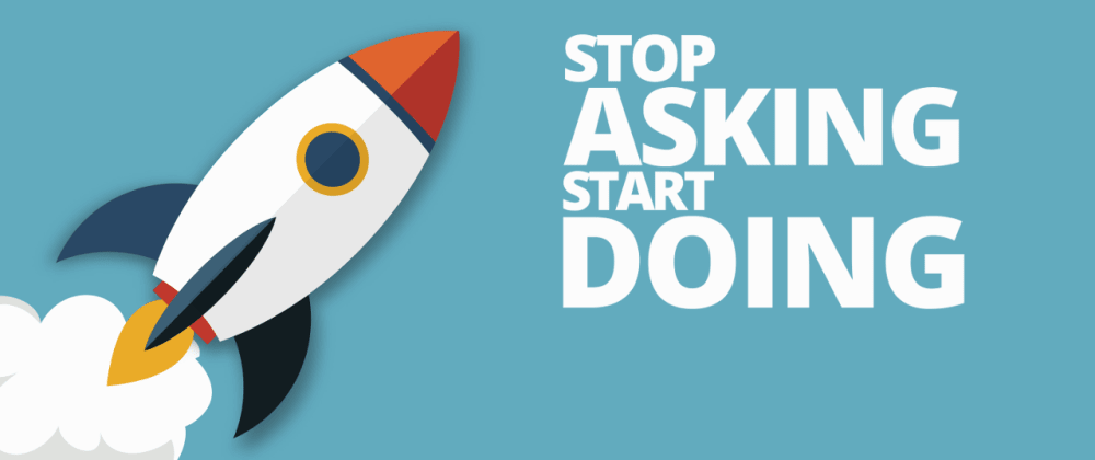 Cover image for Stop Asking, Start Doing
