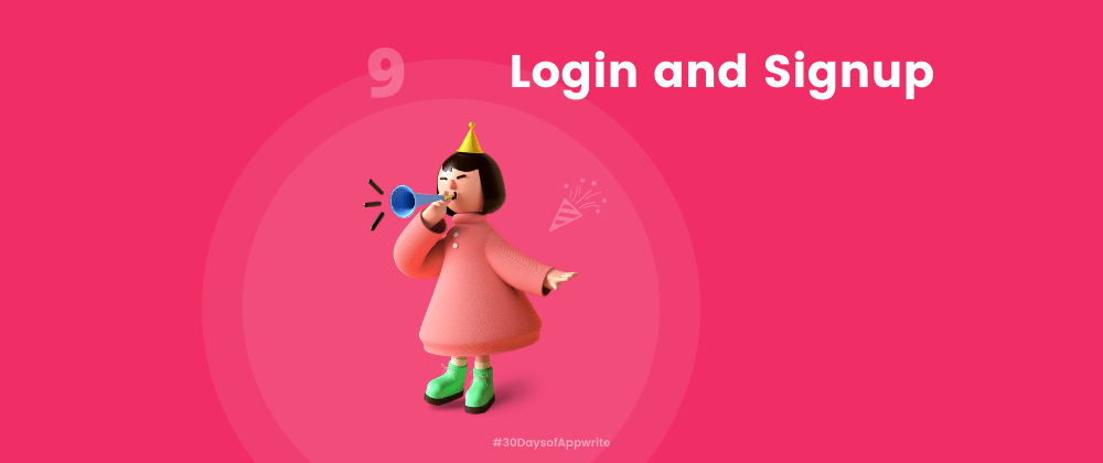 Cover image for #30DaysofAppwrite : Login and Signup