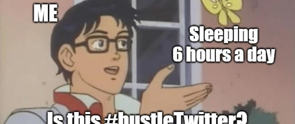 Cover image for I did hustleTwitter for 30 days. Here's what I learned