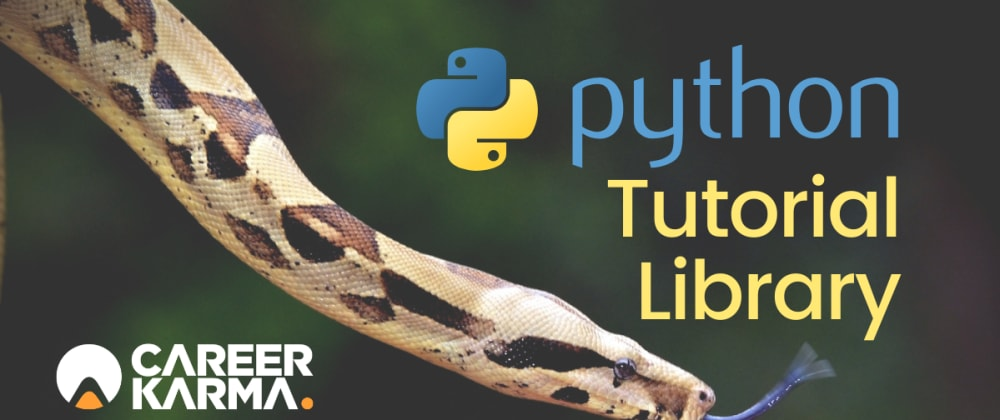 Cover image for NEW RESOURCE: Python Tutorial Library from Career Karma