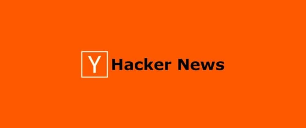 Cover image for Why I love Hacker News
