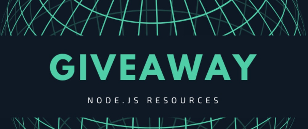 Cover image for Free and Paid Node.js  Resources and a Giveaway