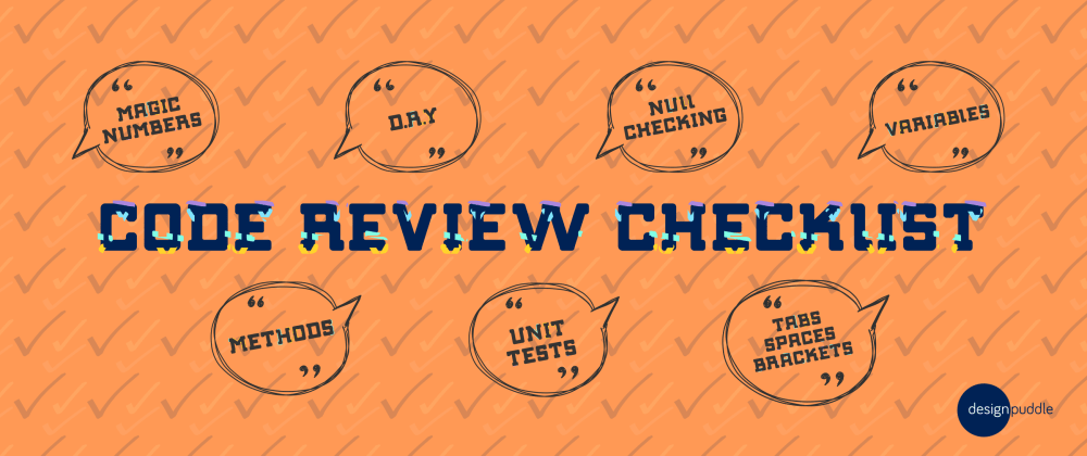 A Clear, Concise & Comfy Code Review Checklist