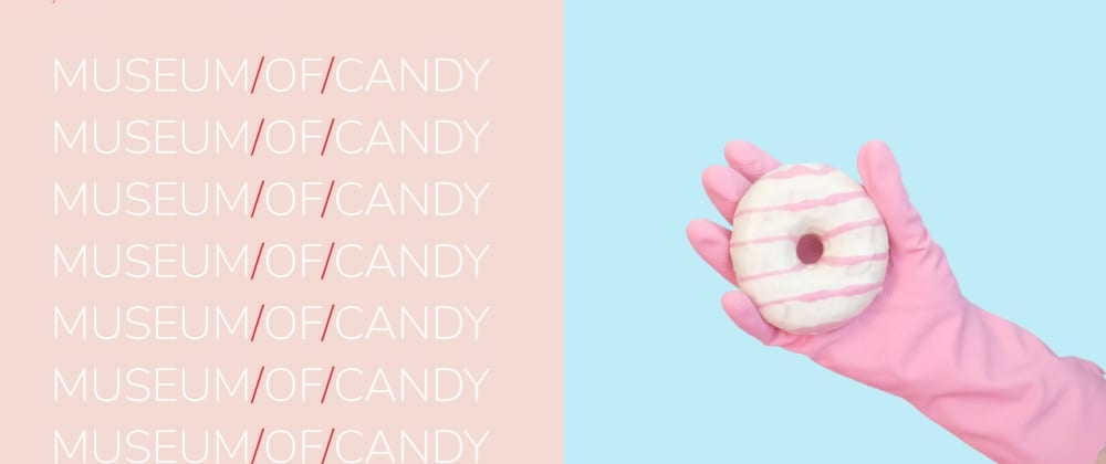Cover image for Museum of Candy Project