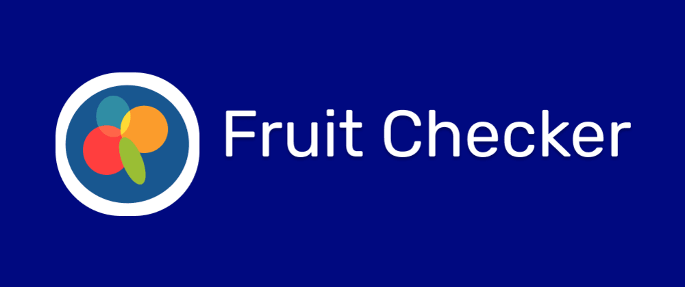 Cover image for Fruit quality detection web app using SashiDo and Teachable Machine