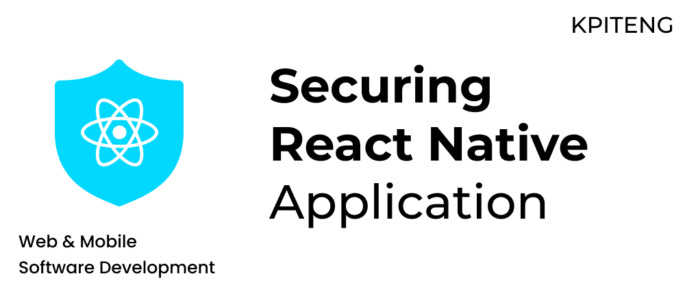Cover image for Securing React Native Application