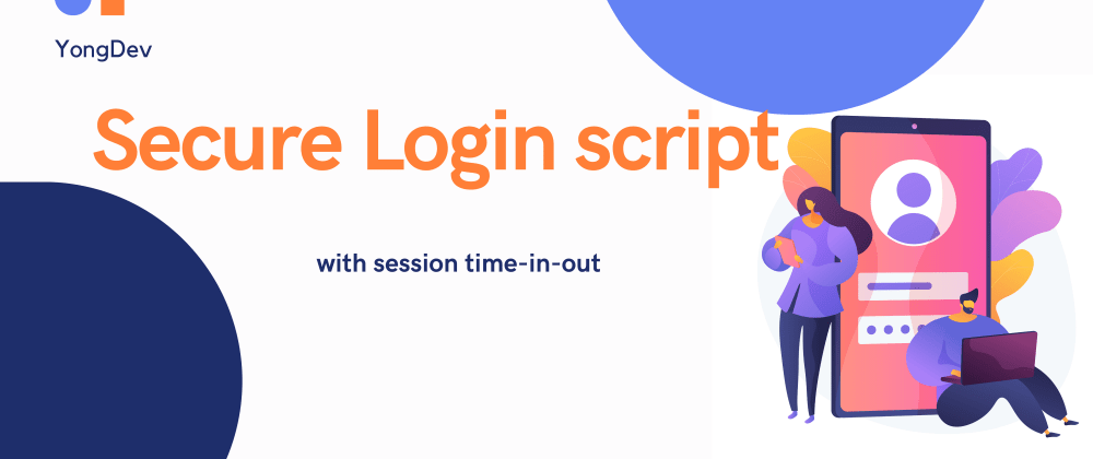 Cover image for Setting session time in and out for a safe PHP login script.