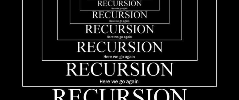 Cover image for Recursion in Python(A Gentle Introduction)