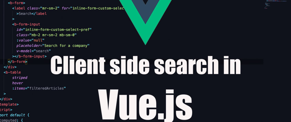 Cover image for Client side search in Vue 2