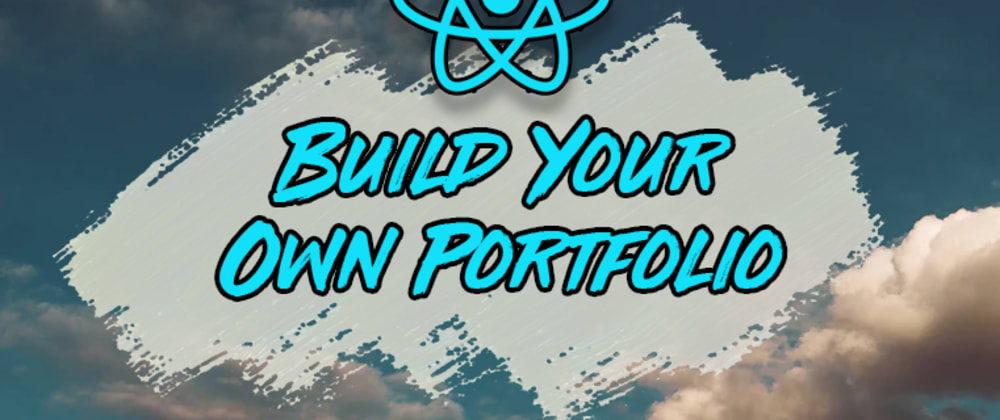 Cover image for Build an Amazing Portfolio Website with React
