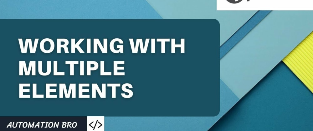 Cover image for Working with Multiple Elements in Cypress