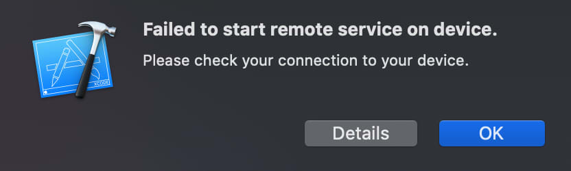 Error: Failed to start remote service on device. Please check your connection to your device.