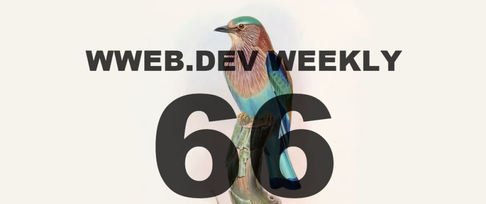 Cover image for Weekly web development resources #66