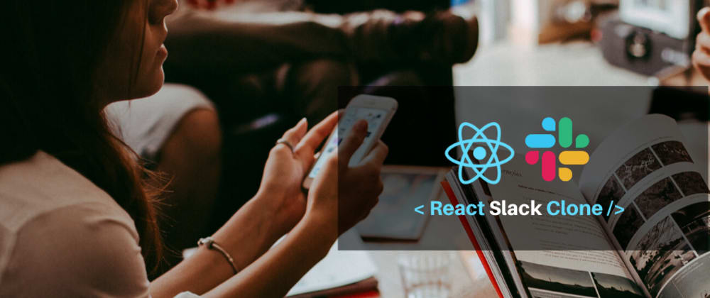 Cover image for How to Build a Team Messenger Site With React (Slack Clone)