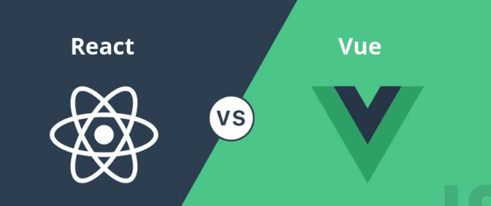 Cover image for My Thoughts on React and Vue.