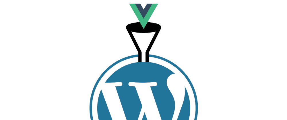 Cover image for Take Your WordPress Site Further With Vue.js