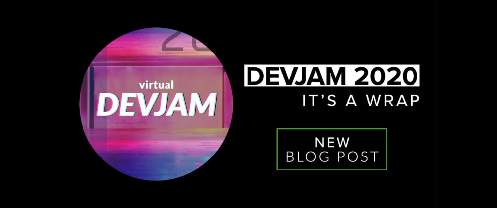 Cover image for Dev Jam 2020 – It's a Wrap!