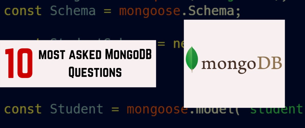 Cover image for 10 Most Asked MongoDB Questions