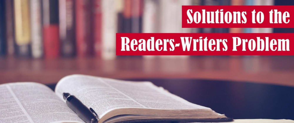 Cover image for Solutions to the Readers-Writers Problem