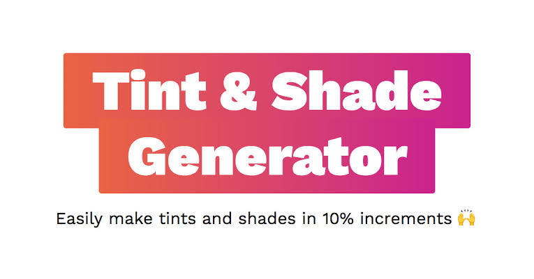 Make Tints and Shades