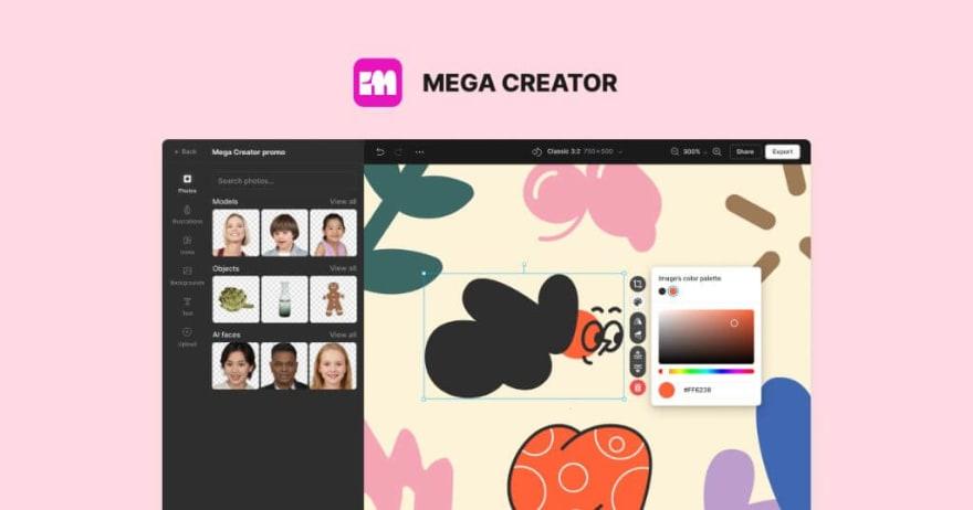 Mega creator