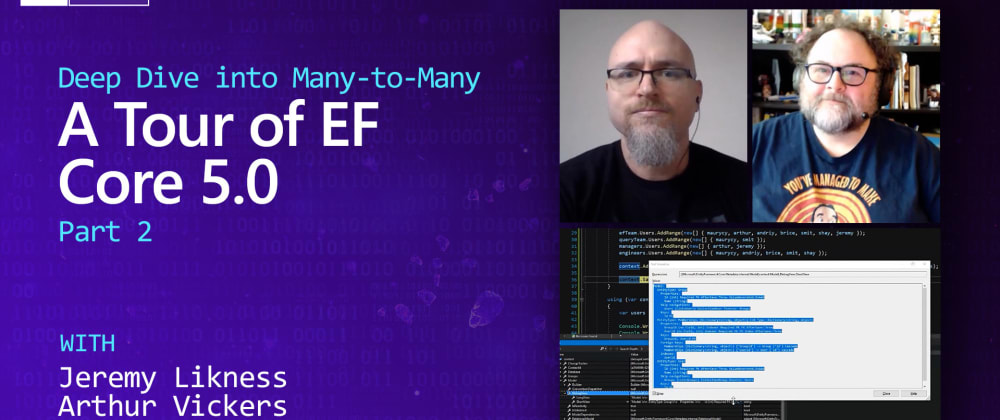 Cover image for On .NET Episode: Deep Dive into Many-to-Many with EF Core 5.0