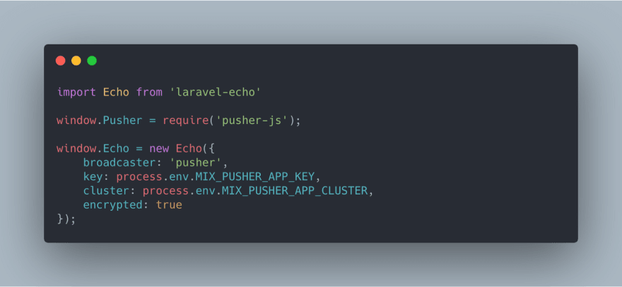 Code screenshot of Laravel Echo in a JavaScript file