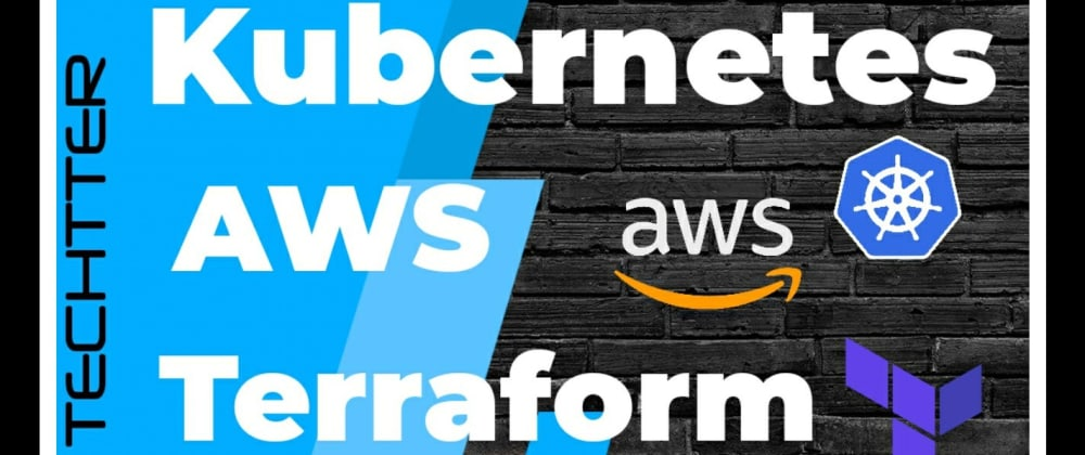 Cover image for Complete course on Infrastructure as Code(IaC) to Deploy EC2, EKS Kubernetes on AWS with Terraform