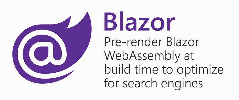 Cover image for Pre-render Blazor WebAssembly at build time to optimize for search engines
