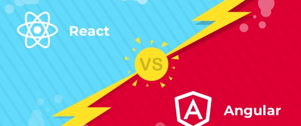 Cover image for Angular or React: What should you choose for the next application?