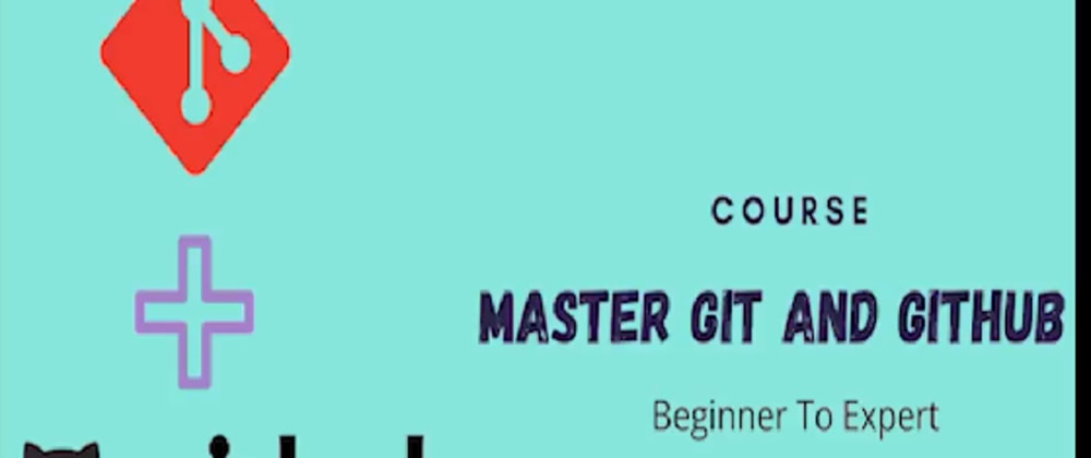 """Cover image for Dropping the """"Master Git and GitHub - Beginner To Expert"""" course"""