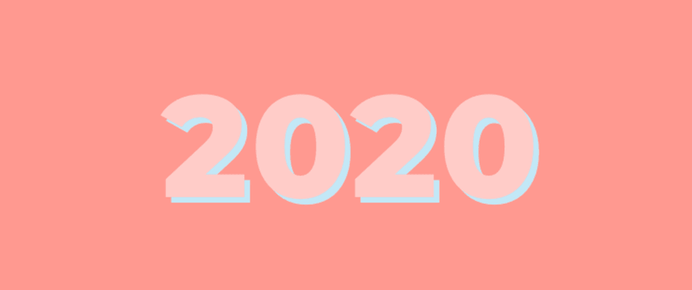 Cover image for Reflecting on 2020 ⌨️