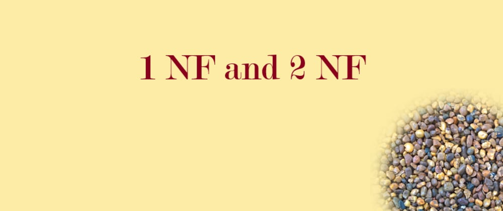 Cover image for 1NF and 2NF