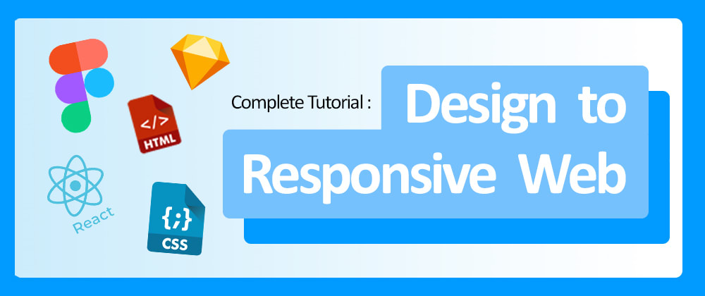 Cover Image for How to do it FAST & FREE? : Design to Responsive Web Code