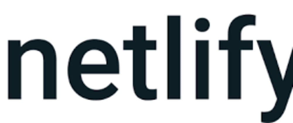 Cover image for Deploying React, Angular, Svelte and Vue to Netlify & Vercel