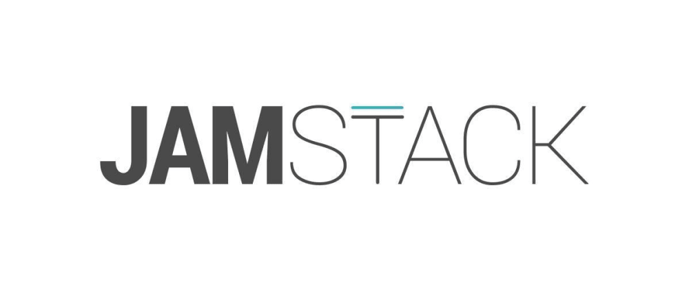 Cover image for What is the JAMstack?