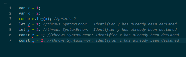 cannot redeclare let and const variables.