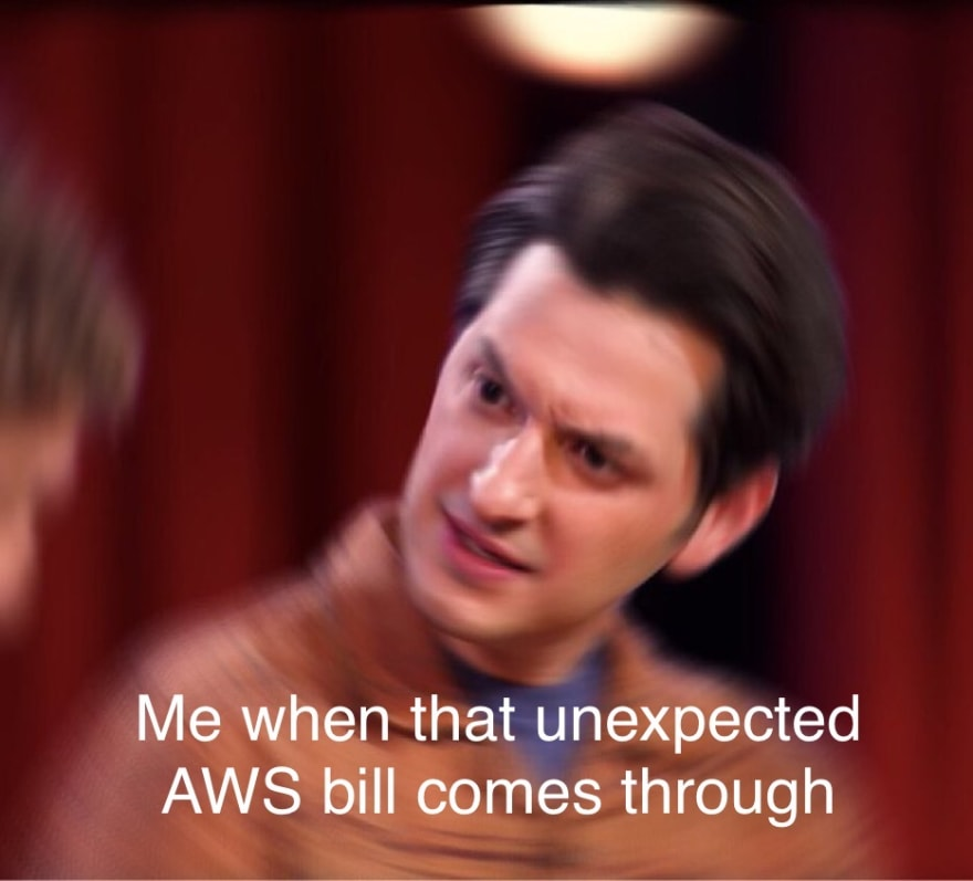 Meme of guy looking confused. This how I am when I get an unexpected AWS bill