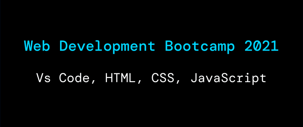 Cover image for Web Development BootCamp 2021
