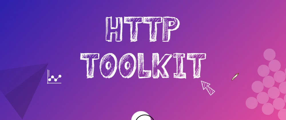 Cover image for HTTP Toolkit for Performance Engineers ⚡