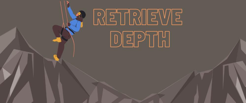 Cover image for Algorithm Approach: Retrieve Depth
