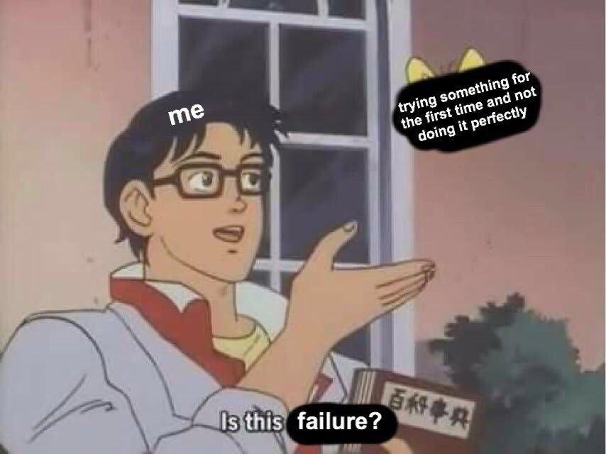 failure meme