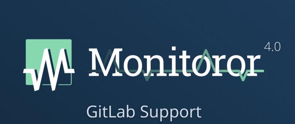 Cover image for Monitoror - Gitlab