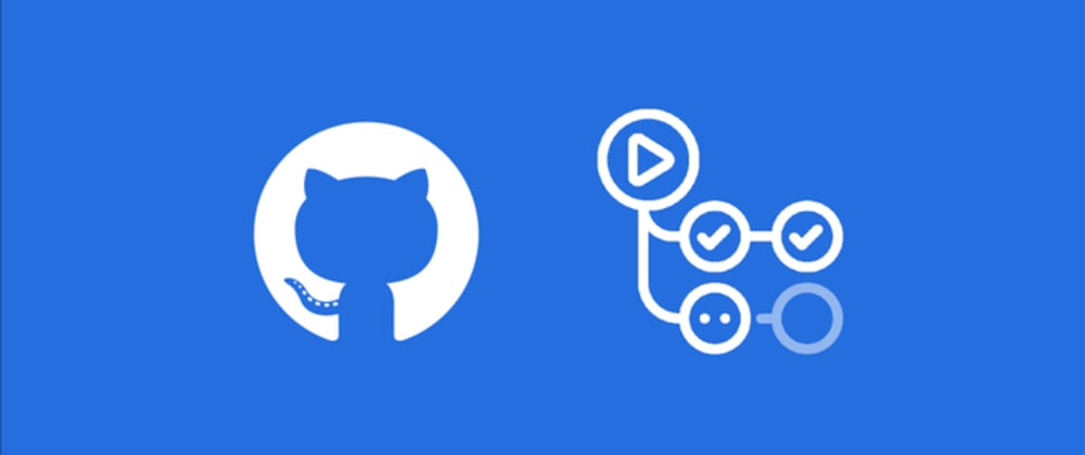 Cover image for Introduction to GitHub Actions ( Part 1 )