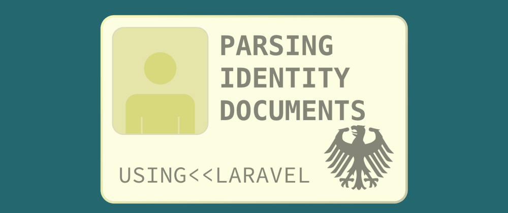 Cover image for Processing Identity Documents in Laravel