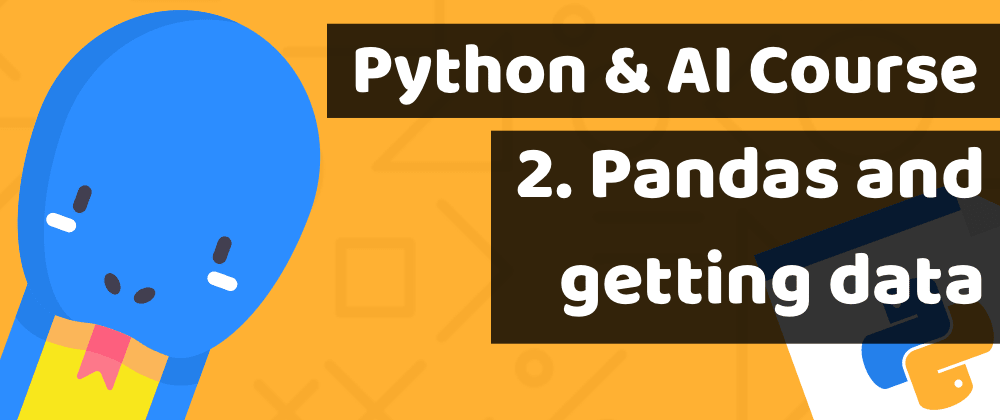 Cover image for Learn Python by building investment AI for fintech - Lesson2: Pandas and getting stock prices