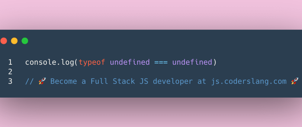 Cover image for JavaScript Interview Question #40: What is the type of `undefined` in JS?
