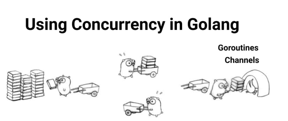 Cover image for Using Golang Concurrency in Production