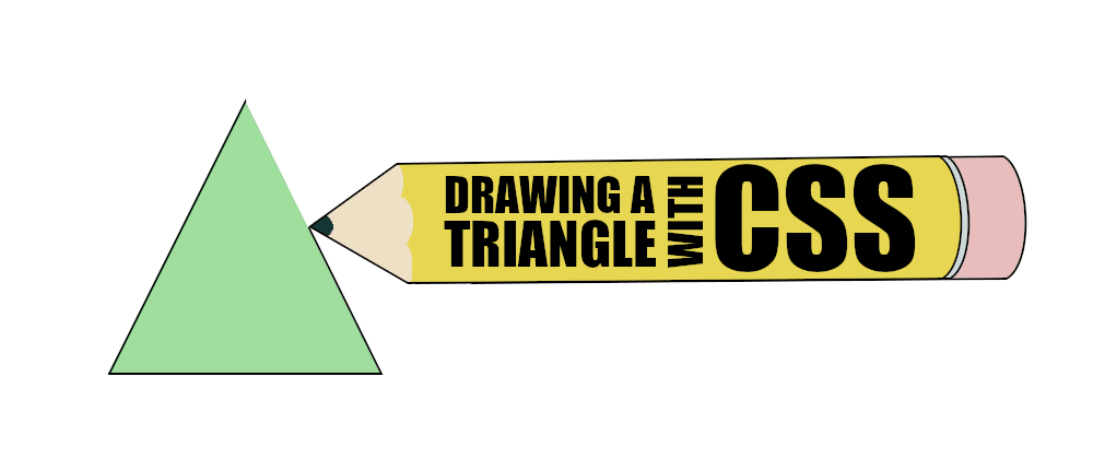 Cover image for Drawing a triangle with CSS