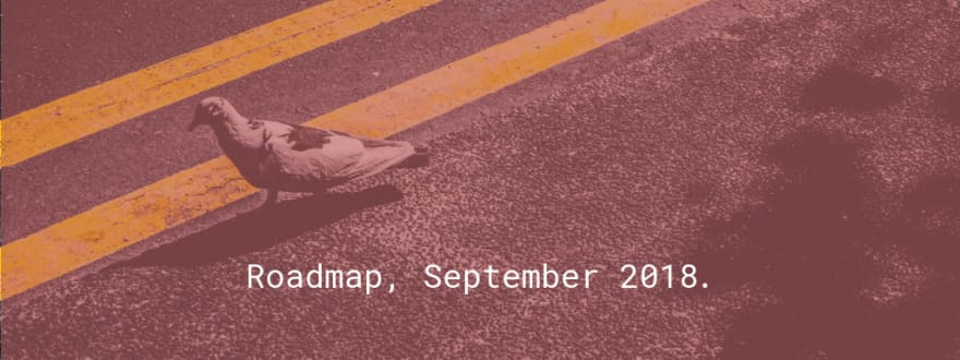 Roadmap, September 2018